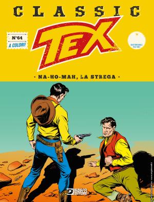 Na-ho-mah, la strega - Tex Classic 64 cover