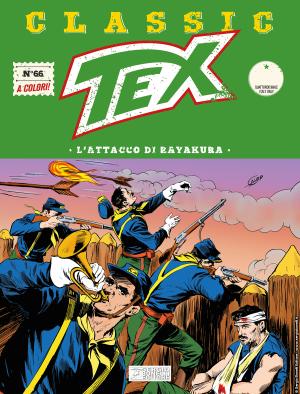 L'attacco di Rayakura - Tex Classic 66 cover