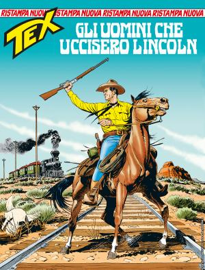 Gli uomini che uccisero Lincoln - Tex Nuova Ristampa 449 cover