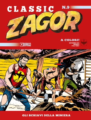 Gli schiavi della miniera - Zagor Classic 09 cover