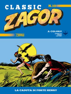 La caduta di Forte Henry - Zagor Classic 10 cover