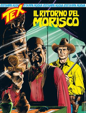 Il ritorno del Morisco - Tex Nuova Ristampa 452 cover