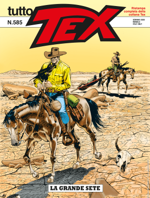 La grande sete - Tutto Tex 585 cover