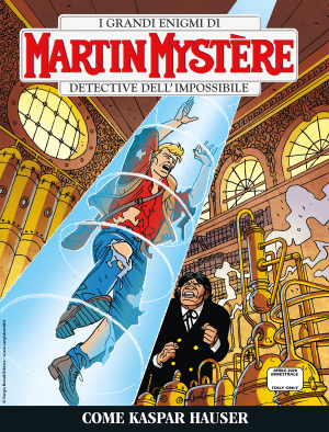 Come Kaspar Hauser - Martin Mystère 368 cover
