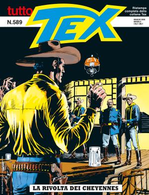 La rivolta dei Cheyennes - Tutto Tex 589 cover
