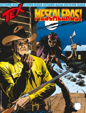 Mescaleros! - Tex Nuova Ristampa 459 cover