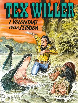 I volontari della Florida - Tex Willer 21 cover
