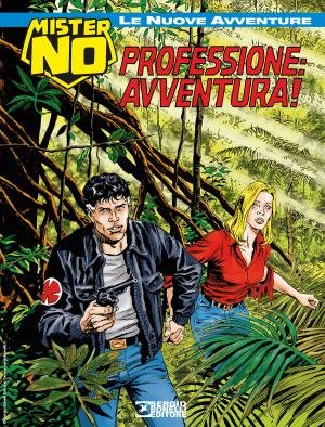 Professione: avventura! - Mister No Le nuove avventure 14 cover