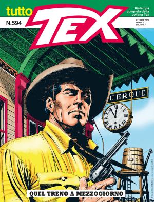 Quel treno a mezzogiorno - Tutto Tex 594 cover