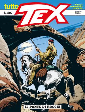 Il ponte di roccia - Tutto Tex 597 cover