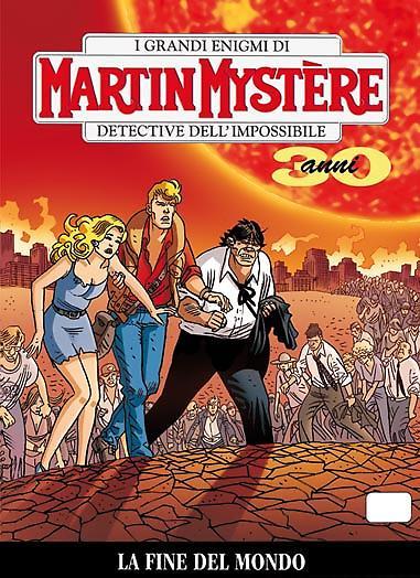 Martin Mystère 324 – La fine del mondo