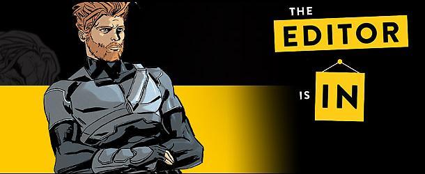 The Editor is In ep. 9: Gli Orfani!
