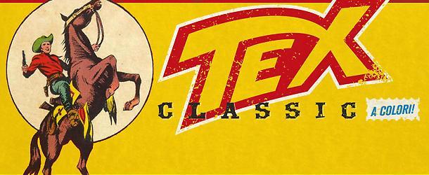Tex Classic: riparte l'avventura!
