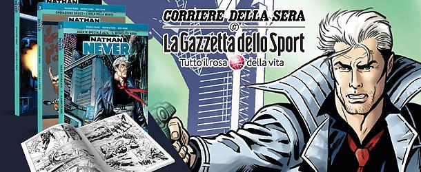 Nathan Never con Gazzetta e Corriere!