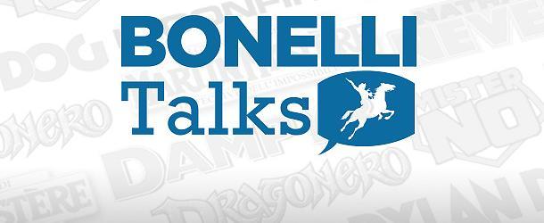 Nasce Bonelli Talks!