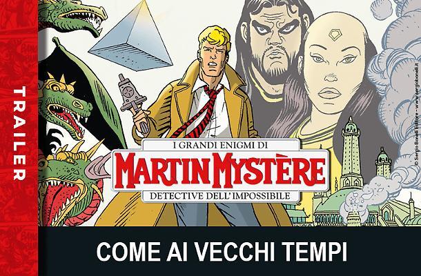 Il trailer di Martin Mystère 376!