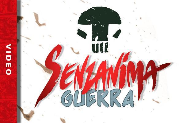 La Guerra dei Senzanima